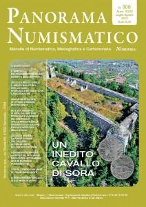 il numero di luglio/agosto (a. XXXII, n. 308) di Panorama Numismatico