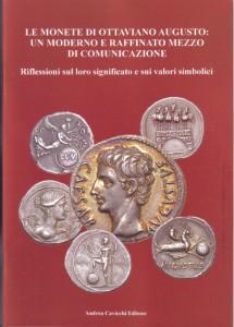 Le monete di Ottaviano Augusto: un moderno e raffinato mezzo di comunicazione