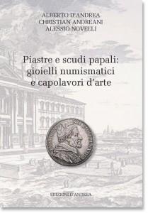 Piastre e scudi papali: gioielli numismatici e capolavori d'arte