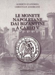 Le monete napoletane dai bizantini a Carlo V