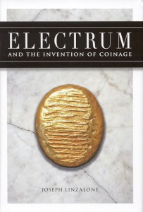 Electrum and the invention of coinage