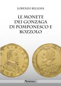 Le Monete dei Gonzaga di Pomponesco e Bozzolo