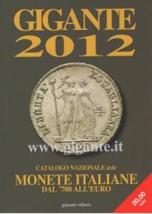 Catalogo Gigante 2012 Monete Italiane