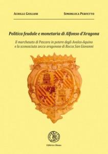 POLITICA FEUDALE E MONETARIA  DI ALFONSO  D'ARAGONA