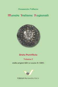 MONETE ITALIANE REGIONALI. STATO PONTIFICIO. I