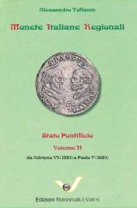 Monete Italiane Regionali - Stato Pontificio volume II