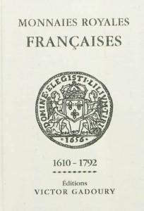 MONNAIES ROYALES FRANCAISES LOUIS XIII - LOUIS XVI