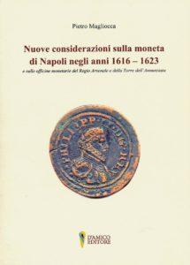 Nuove considerazioni sulla moneta di Napoli negli anni 1616-1623