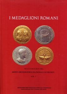 I medaglioni romani del monetiere del museo archeologico nazionale di firenze