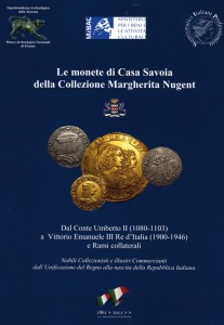 Le monete di casa Savoia della collezione Margherita Nugent