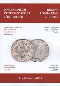 Monete e storia del Regno Lombardo Veneto.