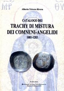 CATALOGO  DEI TRACHY  DI MISTURA DEI COMNENI-ANGELIDI