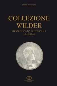 Collezione  Wilder Granducato di Toscana 10 e 5 paoli