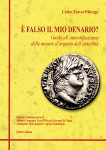 È FALSO IL MIO DENARIO? Guida all'autentificazione delle monete d'argento dell'antichità