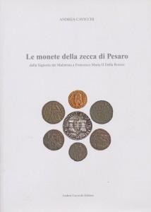 LE MONETE  DELLA ZECCA  DI PESARO