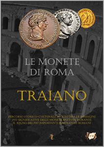 Le monete di Roma. Traiano