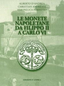 LE MONETE NAPOLETANE DA FILIPPO II A CARLO VI