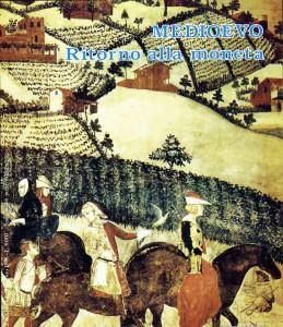 Il ritorno della moneta nel medioevo