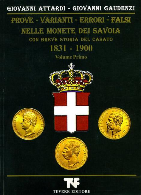 Prove-Varianti-Errori-Falsi nelle Monete dei Savoia 1831 - 1900