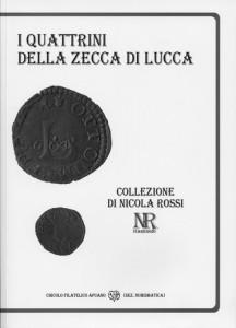 I quattrini della zecca di Lucca