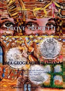 prove progetti  e rarità  numismatiche  della monetazione italiana